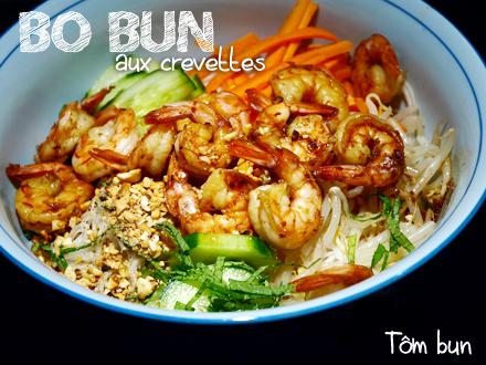Bo bun vietnamien aux crevettes - Tôm Bun