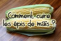 cuisson des épis de maïs