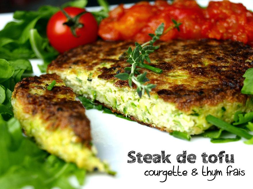 Steak de tofu maison à la courgette et au thym frais