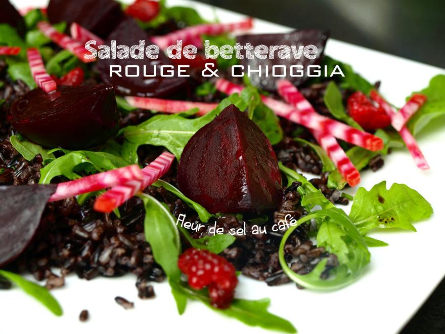 Salade de betterave rouge et chioggia à la fleur de sel au café