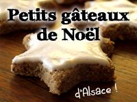 Recettes des petits gâteaux de Noël alsaciens