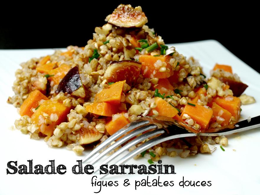 Salade de kasha (sarrasin grillée) aux patates douces et figues fraîches