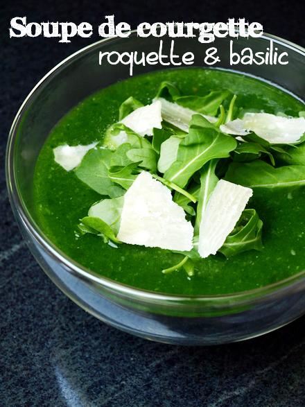 Soupe de courgette à la roquette, au basilic et copeaux de parmesan