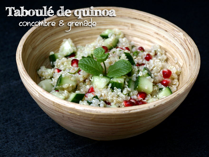 Taboulé de quinoa au concombre et à la grenade