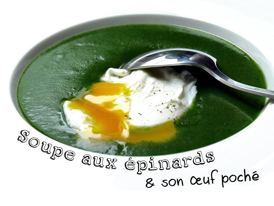 Soupe aux épinards & son oeuf poché